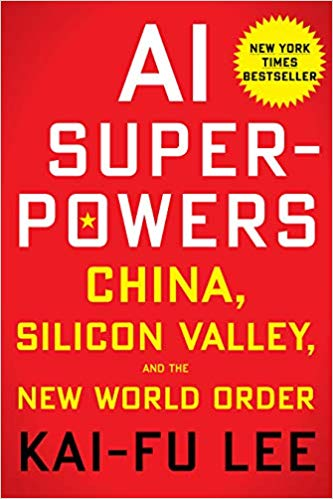 AI Superpowers by Kai-Fu Lee is Book of the Month